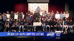 PV Girl's soccer program donates to Camp Fire victims [Video]