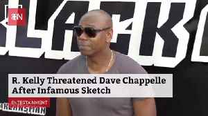 Breaking: R. Kelly Threatened Dave Chappelle [Video]