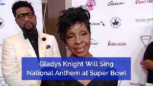 Gladys Knight Will Sing Super Bowl National Anthem [Video]