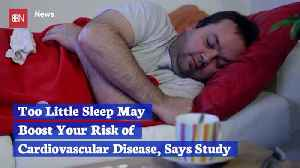 Why Is It Critical To Heart Health To Get More Sleep [Video]