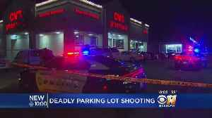 Man Killed In Parking Lot Shooting [Video]