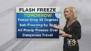 Saturday Evening Forecast: Flash Freeze Concerns [Video]