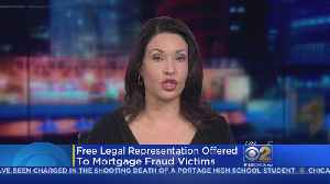 Free Legal Representation Offered To Mortgage Fraud Victims [Video]