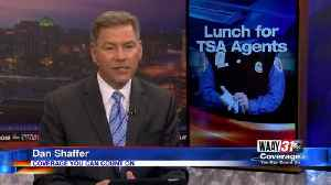 Lunch for TSA Agents [Video]