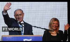 Has Netanyahu's win come at a cost? | FT World [Video]