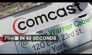 Comcast's TWC deal on the rocks | FirstFT [Video]