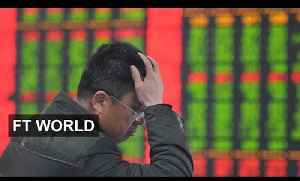 China growth lowest since 2009 | FT World [Video]
