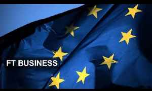 The EU 'digital single market' explained | FT Business [Video]