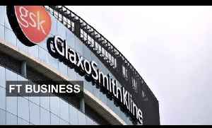 GSK's challenging year | FT Business [Video]