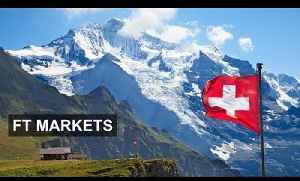 Recession Risk in Switzerland | FT Markets [Video]