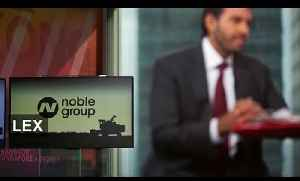Noble Group - where is money coming from? | Lex [Video]