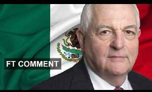 Martin Wolf on Mexico [Video]