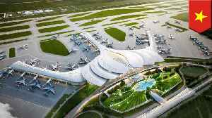 Vietnam's Long Thanh Airport to open by 2025 [Video]