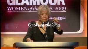 Maya Angelou Quote Of The Day [Video]