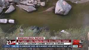 Deadly crash causes canyon closure [Video]