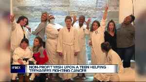 Wish Upon a Teen helping teenagers fight cancer week. [Video]