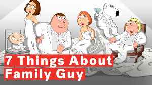 Family Guy - 7 Things You Didn't Know About The Animated Series [Video]