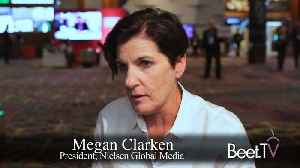 Holistic, Cross-Platform View Presages Measured Business Outcomes: Nielsen's Clarken [Video]