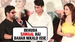 Arshad Warsi INSULTS A Journalist, Calls Security To Throw Him Out | Total Dhamaal Trailer Launch [Video]