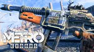 Metro Exodus - Official Weapons Trailer [Video]