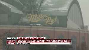 Brewers to announce Miller Park name change [Video]