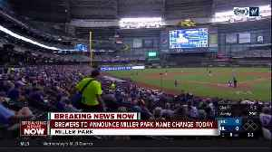 Brewers to announce Miller Park naming rights change [Video]