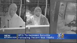 MTA Increases Security After Bus Thefts [Video]