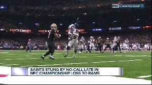 News video: Saints stung by no-call in NFC Championship loss to Rams