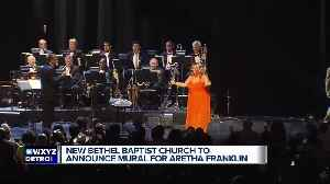 New Bethel Baptist Church announcing new Aretha Franklin mural [Video]