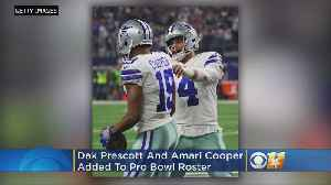 Cowboys QB Dak Prescott, WR Amari Cooper Added To Pro Bowl Roster [Video]