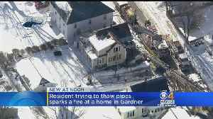 Man Trying To Thaw Frozen Pipes Sets House On Fire In Gardner [Video]