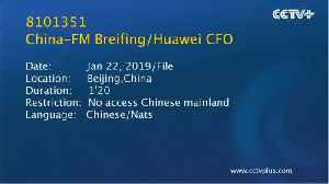 Extradition Of Huawei CFO [Video]