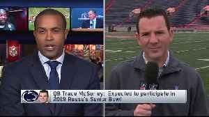 Ian Rapoport: Penn State Nittany Lions quarterback Trace McSorley expected to play in Senior Bowl [Video]