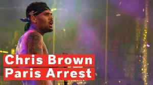 Chris Brown Arrested In Paris Following Rape Allegations [Video]