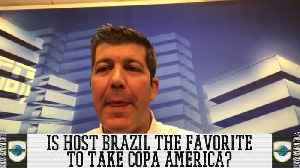 Is Host Brazil The Favorite To Take Copa America? [Video]