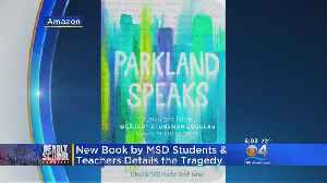 Parkland Survivors Write Book [Video]