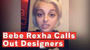 Bebe Rexha Calls Out Designers Who Won't Make Her Dresses Because She's 'Too Big' [Video]