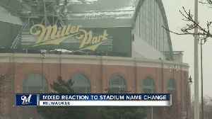 Brewers fans react to Miller Park name change [Video]