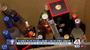 Store's plan to sell liquor stirs debate with city, church [Video]