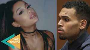 Chris Brown ARRESTED In Paris! Ariana Grande RUINING Valentines Day With New Album! | DR [Video]