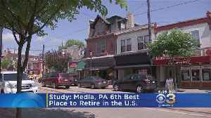 Media, Pennsylvania Is The 6th Best Place To Retire, Study Says [Video]