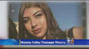 Search Continues For Missing Moreno Valley Teen [Video]