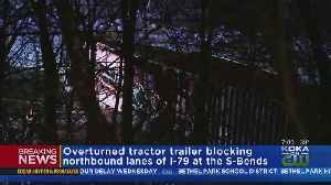 Overturned Tractor Trailer Shuts Down Part Of I-79 [Video]