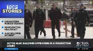 Actor Alec Baldwin Back In Court [Video]