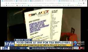 BWI accepting food donations for TSA employees [Video]
