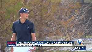 Minor League Golf Looking for Stars [Video]