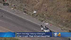 Mother Charged With DUI And Vehicular Homicide In Crash That Killed 2-Year-Old Daughter [Video]