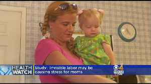 Study: Invisible Labor May Be Causing Stress For Moms [Video]