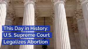 The Day The Supreme Court Legalized Abortion [Video]