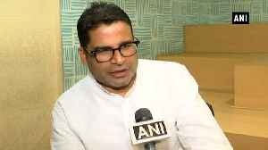 Congress not a strong opposition to fight LS elections, says Prashant Kishor [Video]